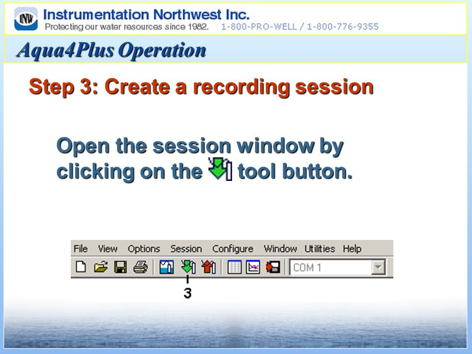 Aqua4Plus Operation Step 3: Create a recording session Open the session window by clicking on the tool button.