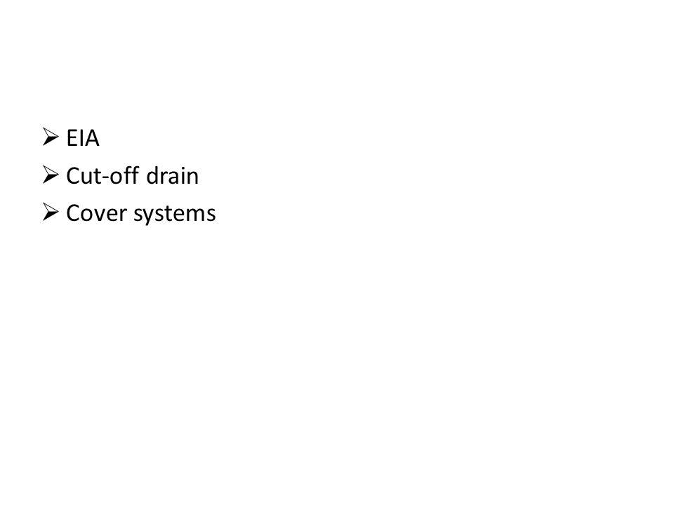  EIA  Cut-off drain  Cover systems