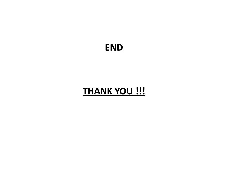 END THANK YOU !!!