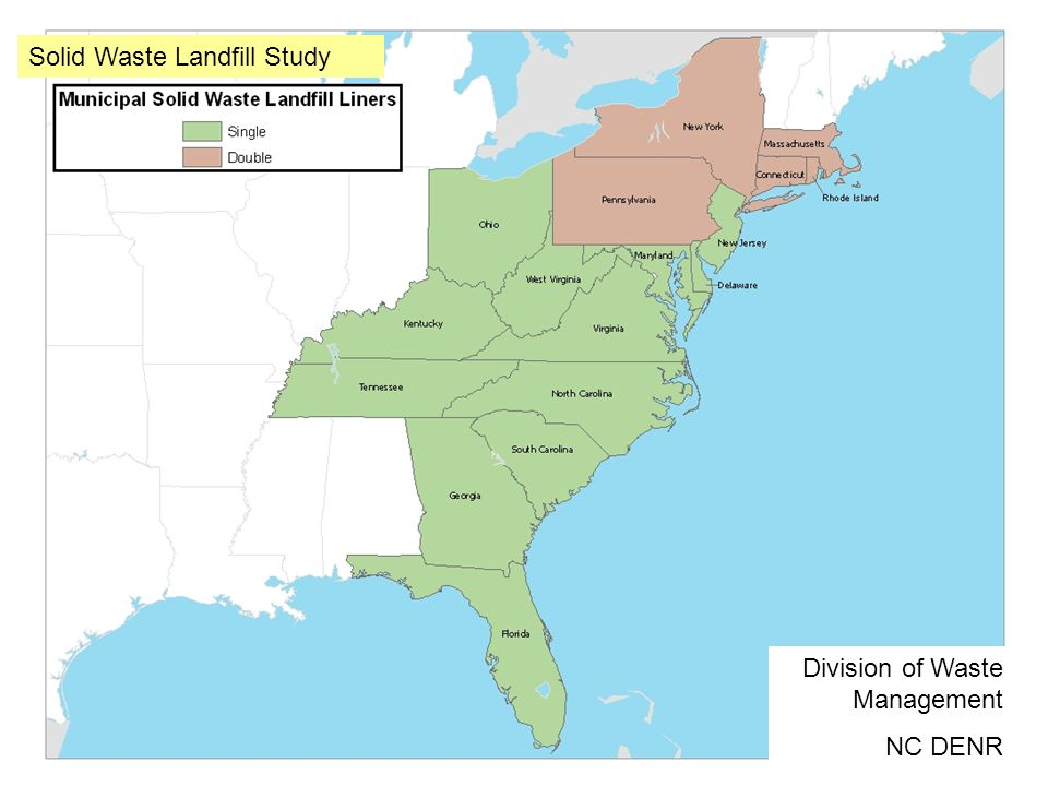 Division of Waste Management NC DENR Solid Waste Landfill Study