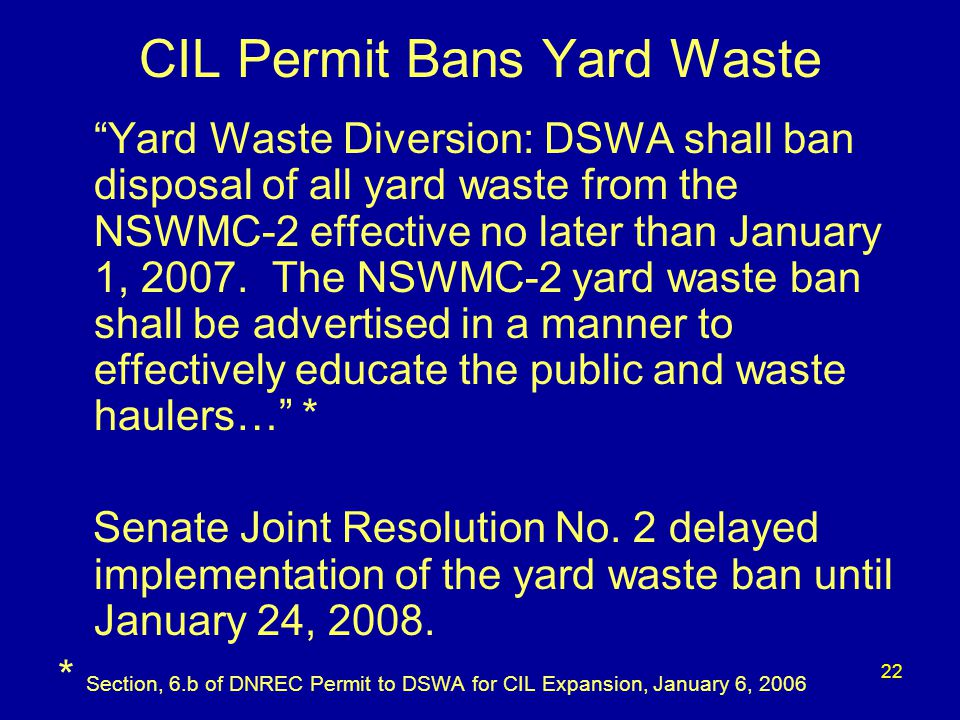 23 Who is Affected by the Ban? Anyone taking waste to the Cherry Island Landfill