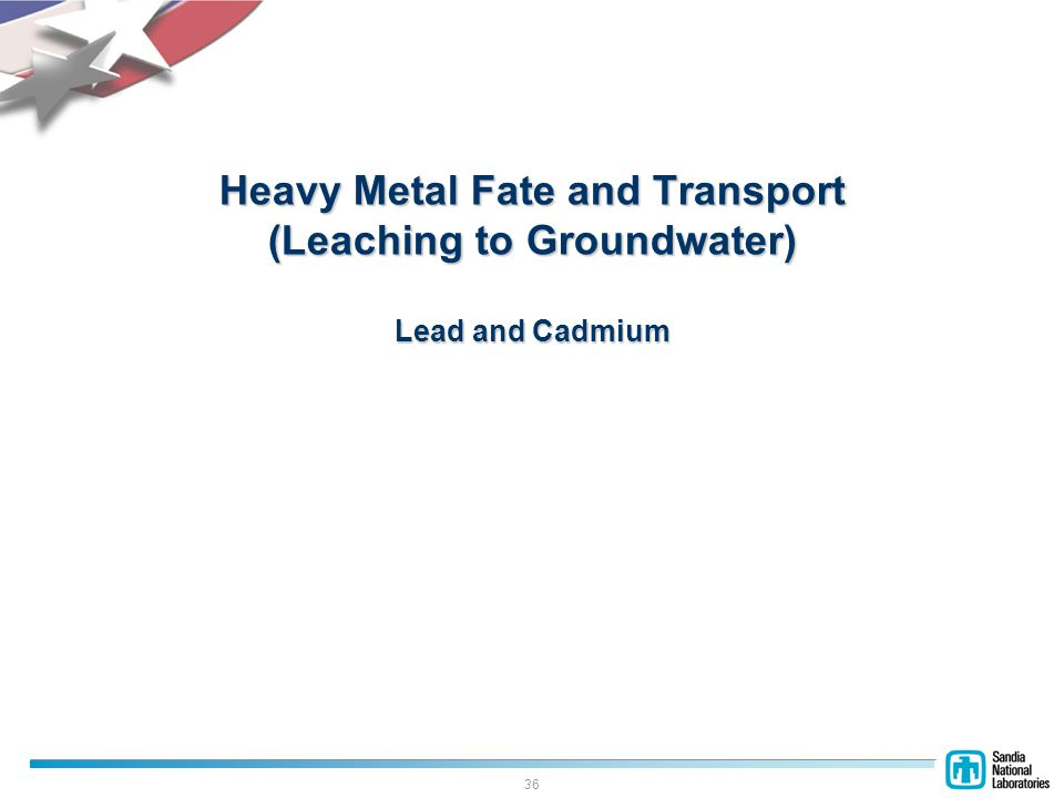 36 Heavy Metal Fate and Transport (Leaching to Groundwater) Lead and Cadmium