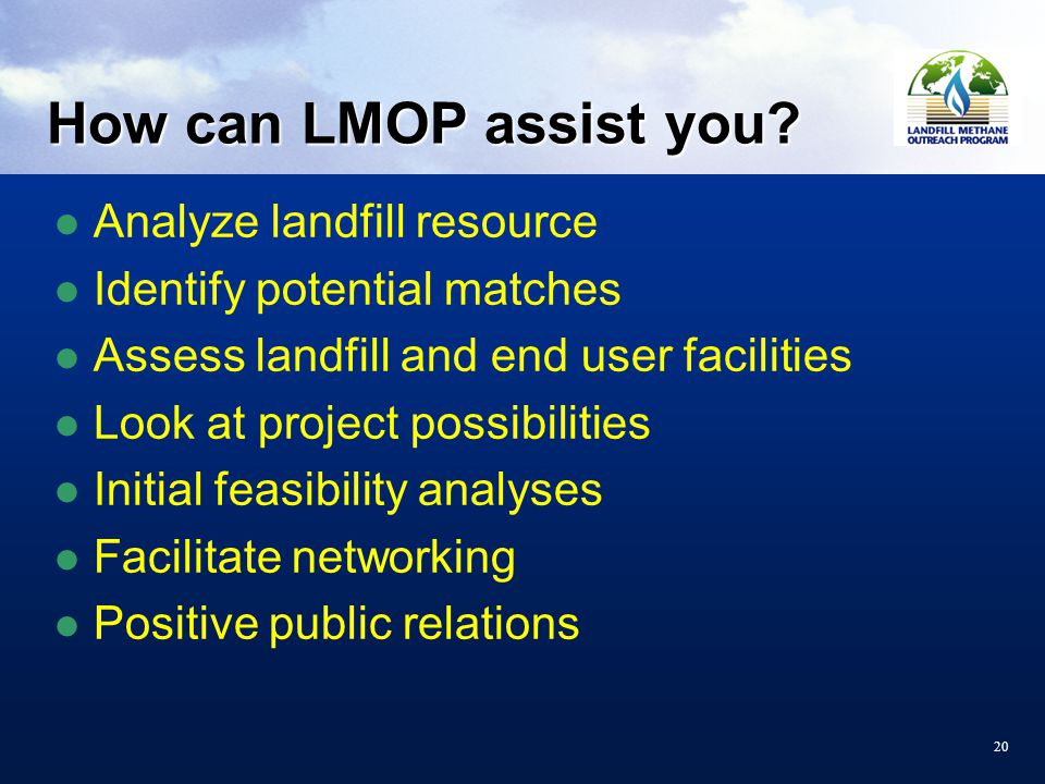20 How can LMOP assist you.