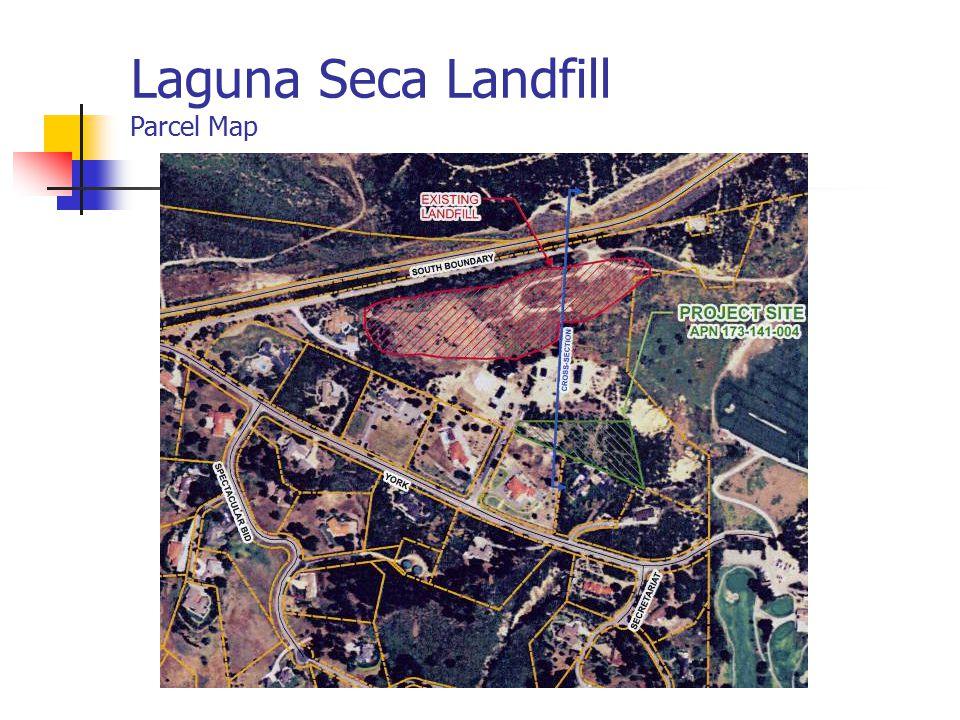 Laguna Seca Landfill Parcel Map