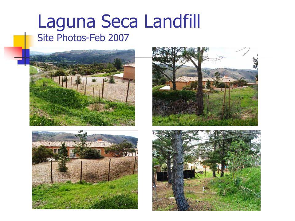 Laguna Seca Landfill Site Photos-Feb 2007