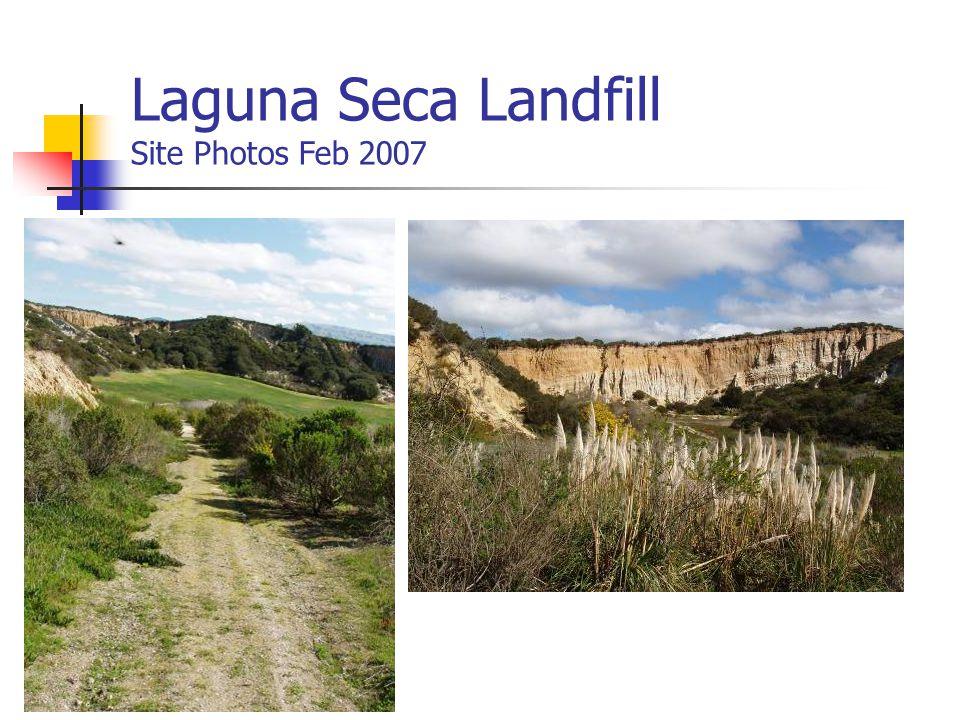 Laguna Seca Landfill Site Photos Feb 2007