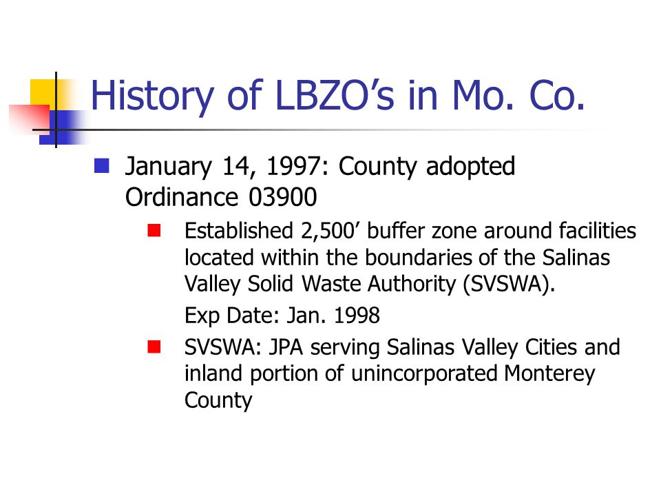 History of LBZO's in Mo.Co.