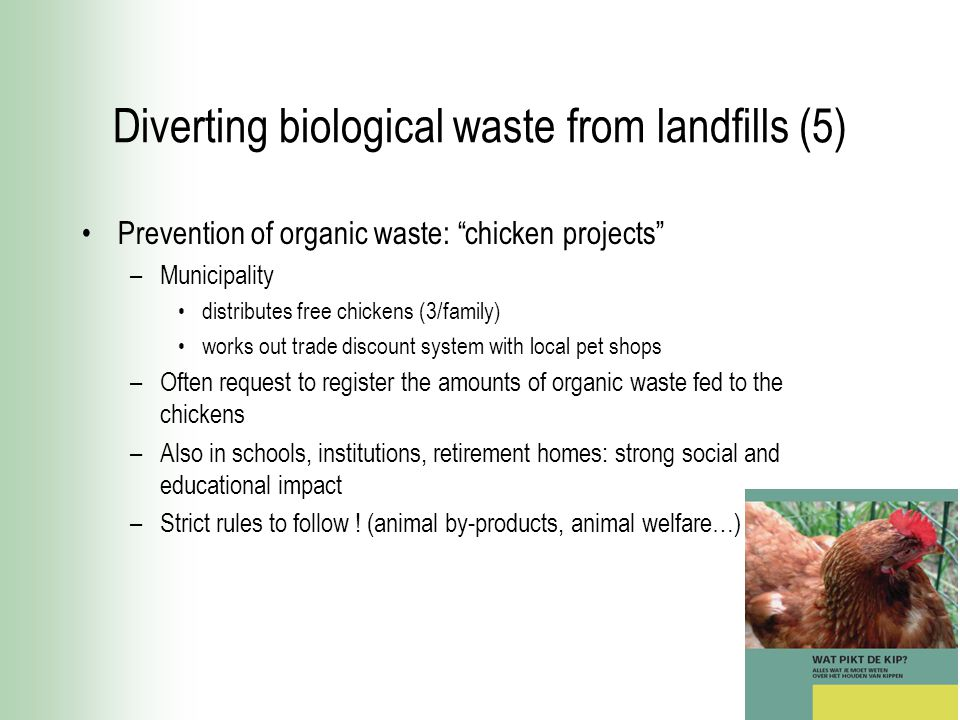 """Diverting biological waste from landfills (5) Prevention of organic waste: """"chicken projects"""" –Municipality distributes free chickens (3/family) works"""
