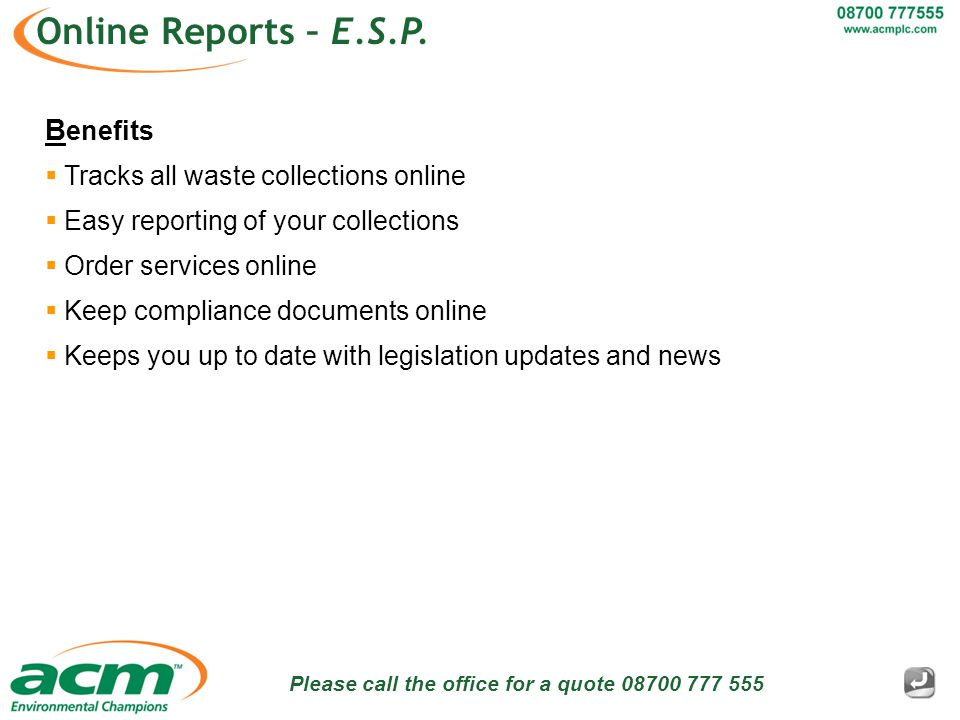Please call the office for a quote 08700 777 555 Online Reports – E.S.P.