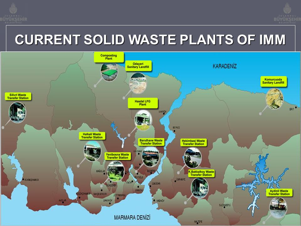 SOLID WASTE TRANSFER STATIONS Planned Capacity (Ton/Day) : 1.500 Active Capacity (Ton/Day) : 2.140 Number of Platform : 5 Distance to Sanitary Landfill :25 km Number of Trucks (Semi) : 11 BARUTHANE TRANSFER STATION Planned Capacity (Ton/Day) : 2.500 Active Capacity (Ton/Day) : 1.650 Number of Platform : 10 Distance to Sanitary Landfill :44 km Number of Trucks (Semi) : 71 HEKIMBASI TRANSFER STATION Planned Capacity (Ton/Day) : 2.500 Active Capacity (Ton/Day) : 2.920 Number of Platform : 10 Distance to Sanitary Landfill :42 km Number of Trucks (Semi) : 20 YENIBOSNA TRANSFER STATION Planned Capacity (Ton/Day) : 1.500 Active Capacity (Ton/Day) : 960 Number of Platform : 10 Distance to Sanitary Landfill :46 km Number of Trucks (Semi) : 37 K.BAKKALKOY TRANSFER STATION Planned Capacity (Ton/Day) : 2.500 Active Capacity (Ton/Day) : 2.965 Number of Platform : 10 Distance to Sanitary Landfill :41 km Number of Trucks (Semi) : 20 HALKALI TRANSFER STATION Planned Capacity (Ton/Day) : 2.500 Active Capacity (Ton/Day) : 1.550 Number of Platform : 10 Distance to Sanitary Landfill :53 km Number of Trucks (Semi) : 76 AYDINLI TRANSFER STATION