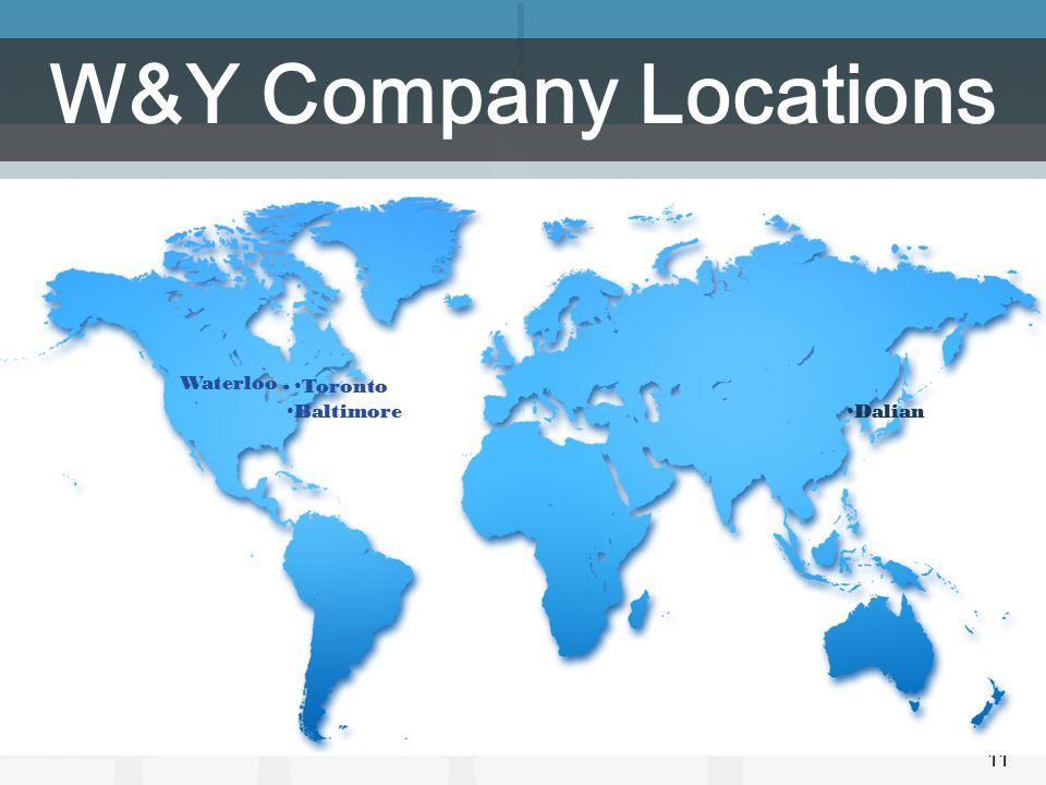 11 Toronto Baltimore Dalian W&Y Company Locations Waterloo.