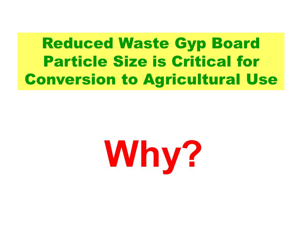 Reduction of Particle Size by Manure Spreaders is not Practical