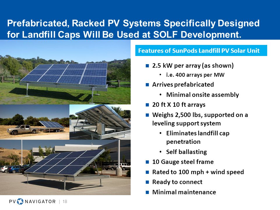 Prefabricated, Racked PV Systems Specifically Designed for Landfill Caps Will Be Used at SOLF Development.