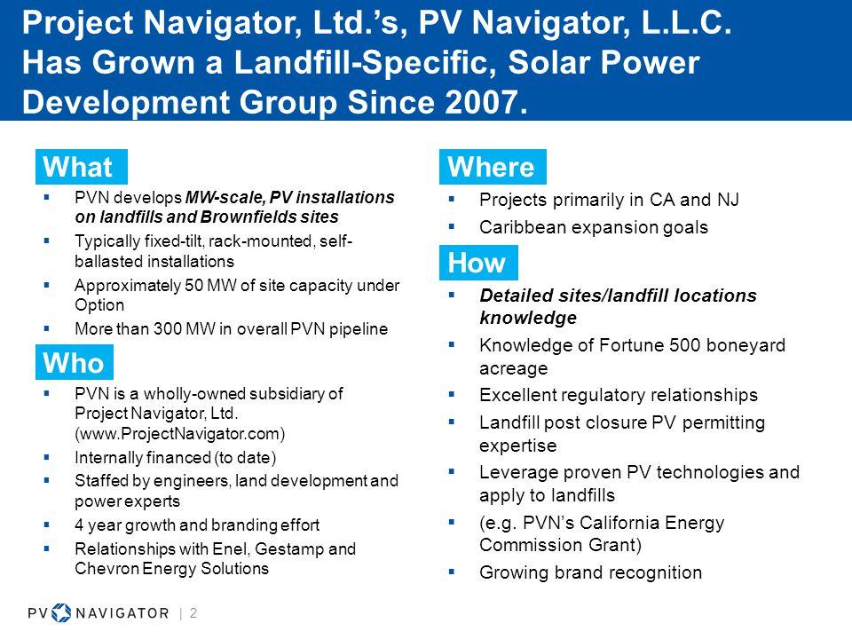 Project Navigator, Ltd.'s, PV Navigator, L.L.C.