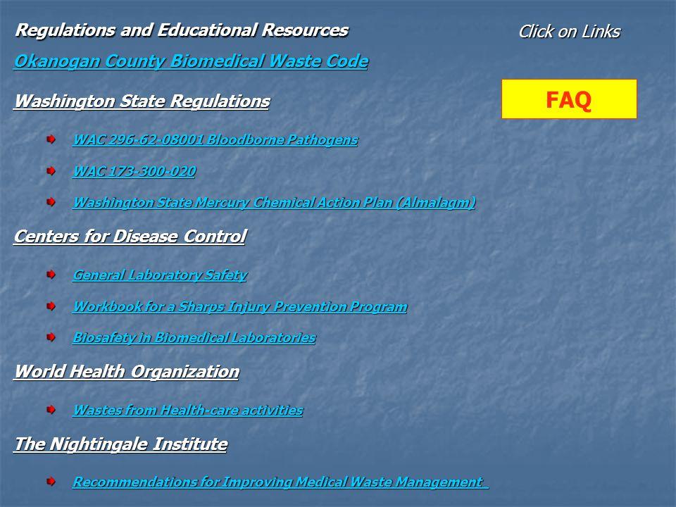 Regulations and Educational Resources Okanogan County Biomedical Waste Code Okanogan County Biomedical Waste Code Washington State Regulations Washing