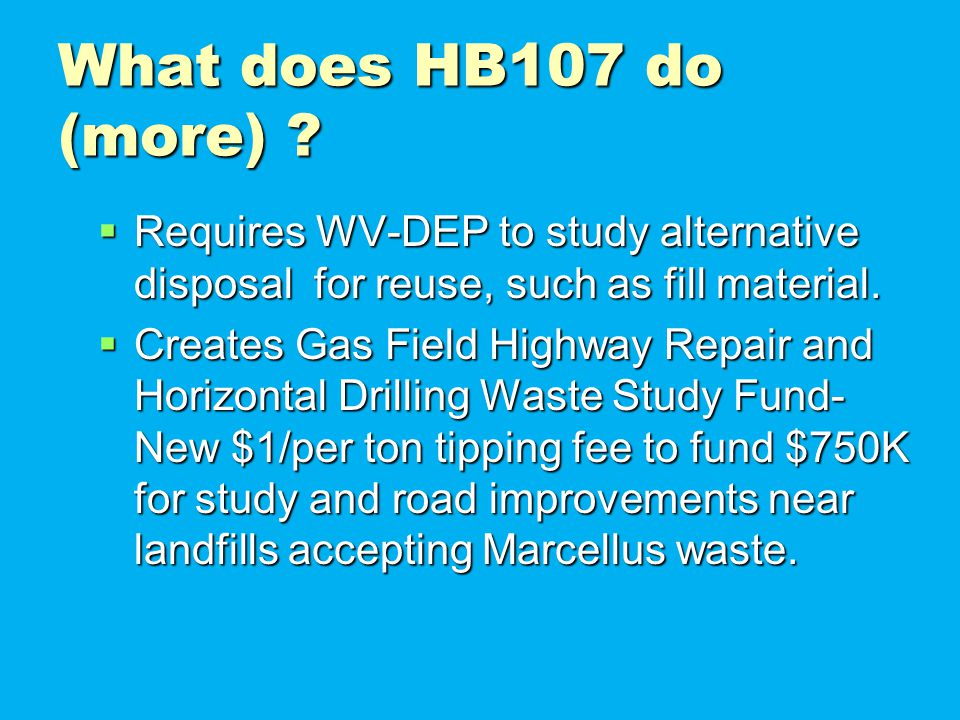 What does HB107 do (more) .