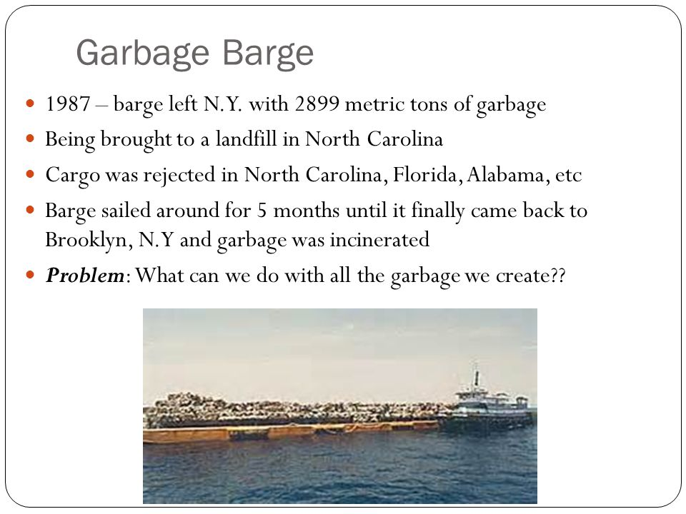 Garbage Barge 1987 – barge left N.Y.