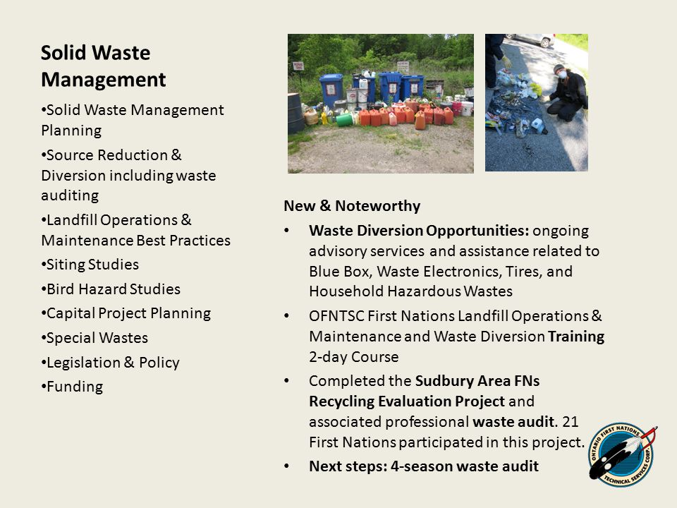 Solid Waste Management New & Noteworthy Waste Diversion Opportunities: ongoing advisory services and assistance related to Blue Box, Waste Electronics