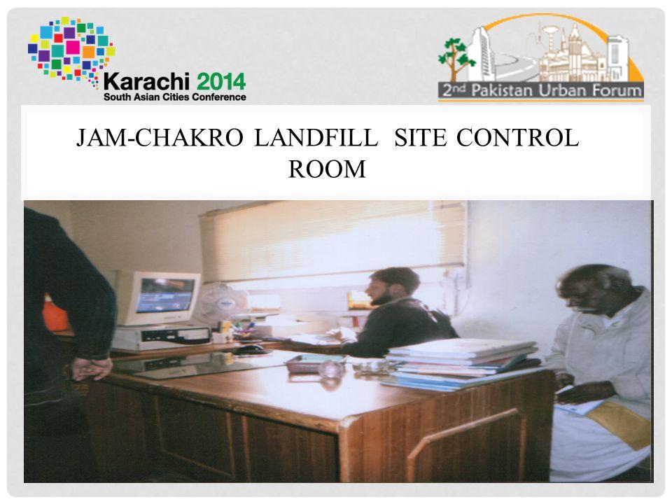 JAM-CHAKRO LANDFILL SITE CONTROL ROOM 10
