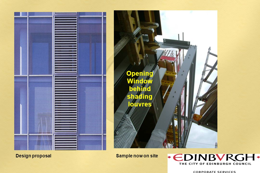 Design proposalSample now on site Opening Window behind shading louvres