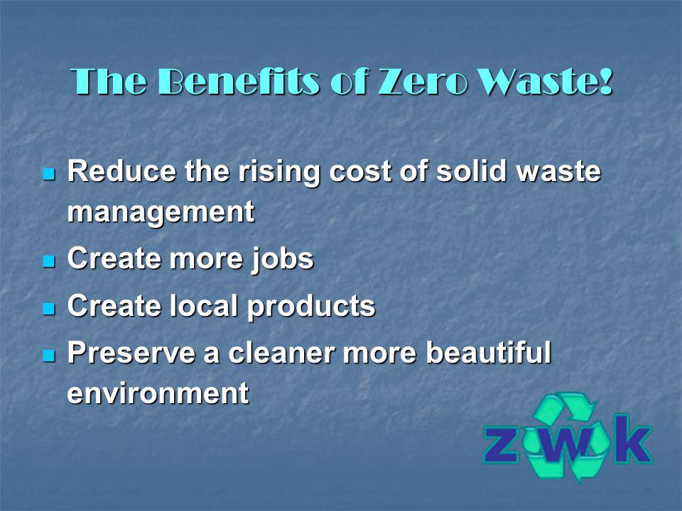 The Benefits of Zero Waste.
