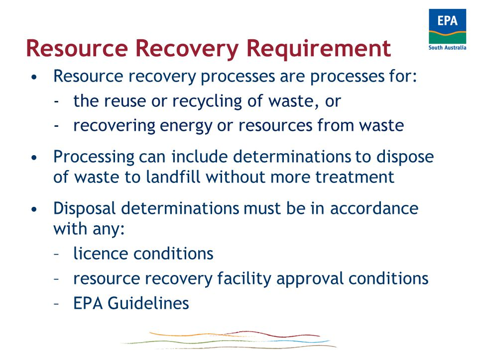 Background – analysis of resource recovery facilities Requirements: 1.Identify main processes & procedures by facility type.