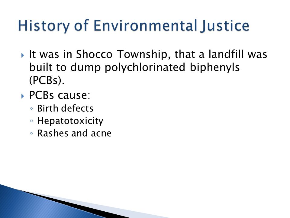  It was in Shocco Township, that a landfill was built to dump polychlorinated biphenyls (PCBs).