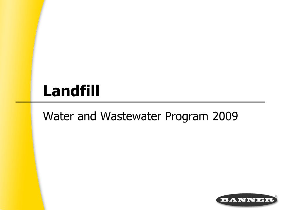 Landfill Water and Wastewater Program 2009