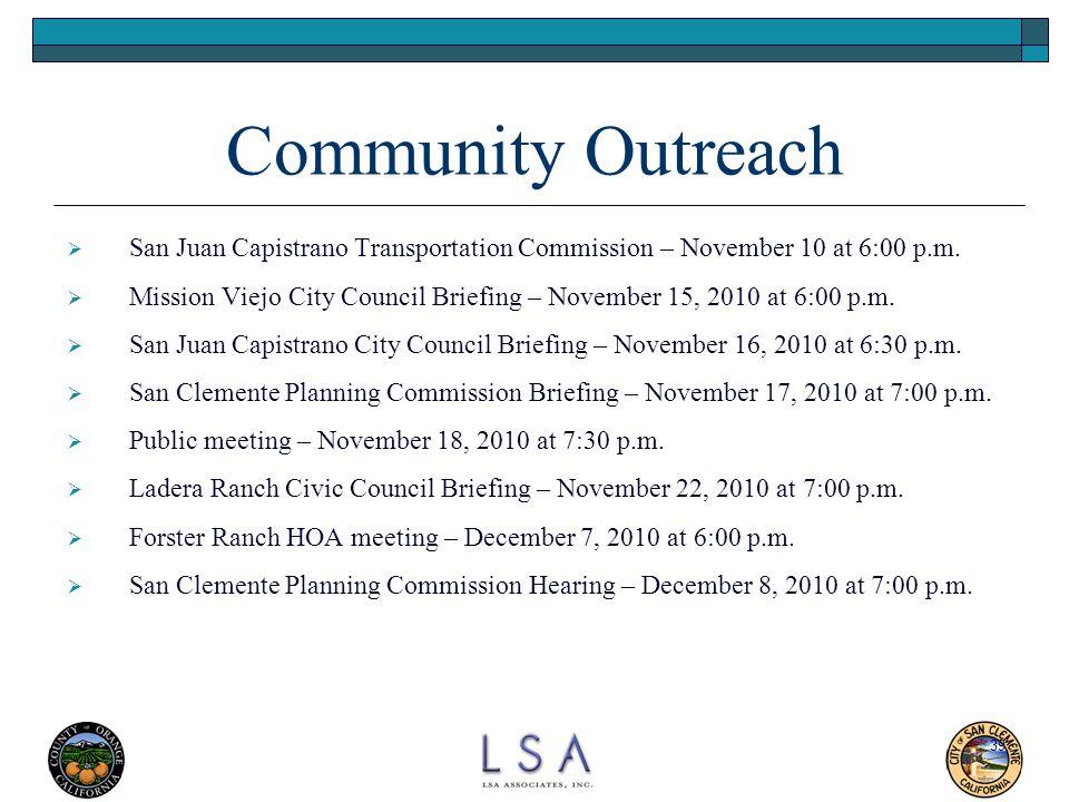 39 Community Outreach  San Juan Capistrano Transportation Commission – November 10 at 6:00 p.m.  Mission Viejo City Council Briefing – November 15,