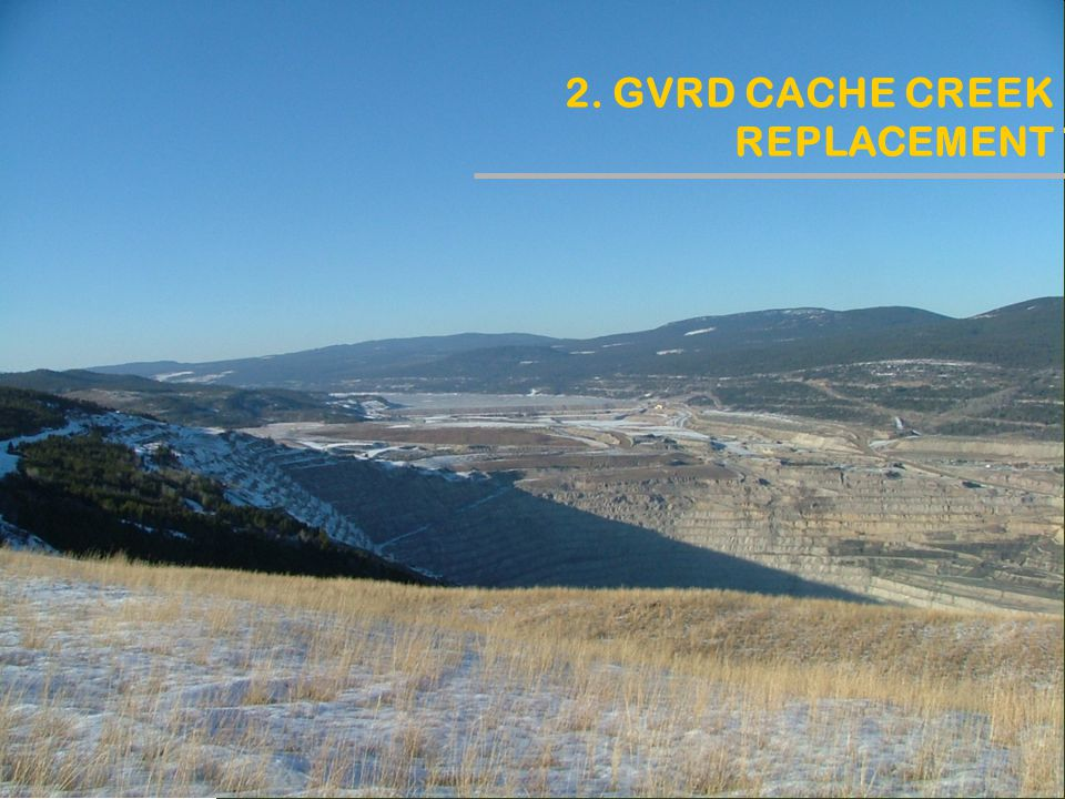 2. GVRD CACHE CREEK REPLACEMENT