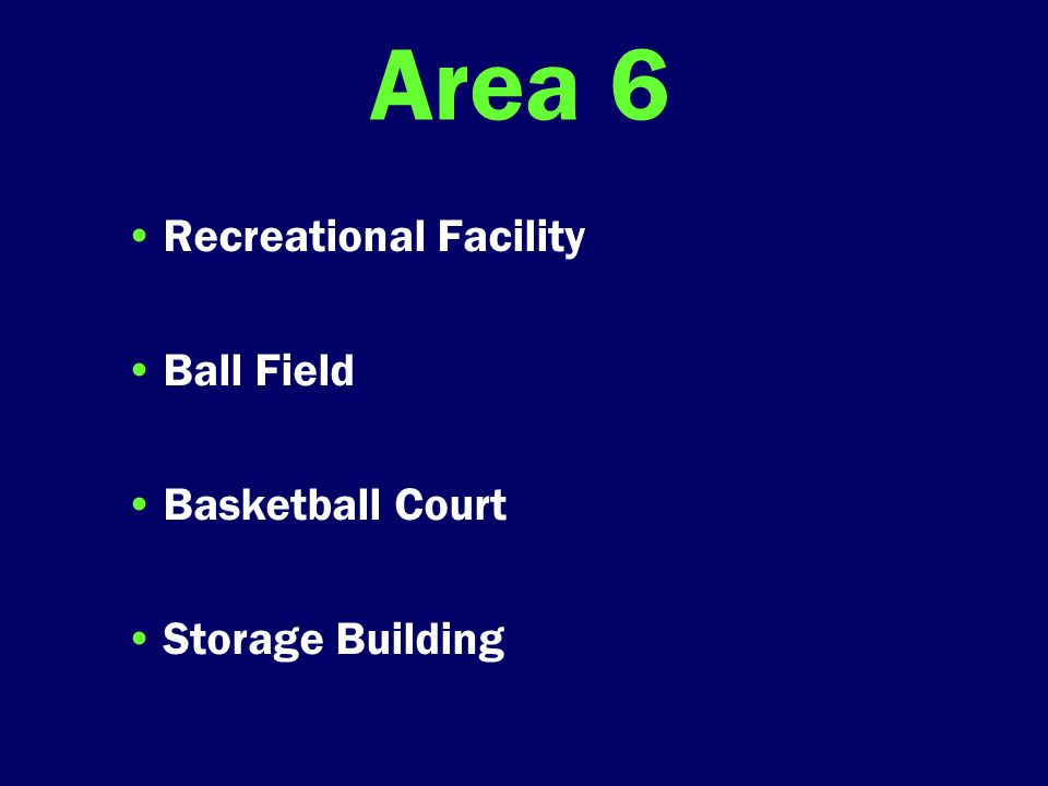 Area 6 Recreational Facility Ball Field Basketball Court Storage Building