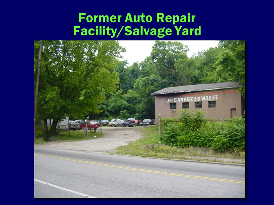 Former Auto Repair Facility/Salvage Yard