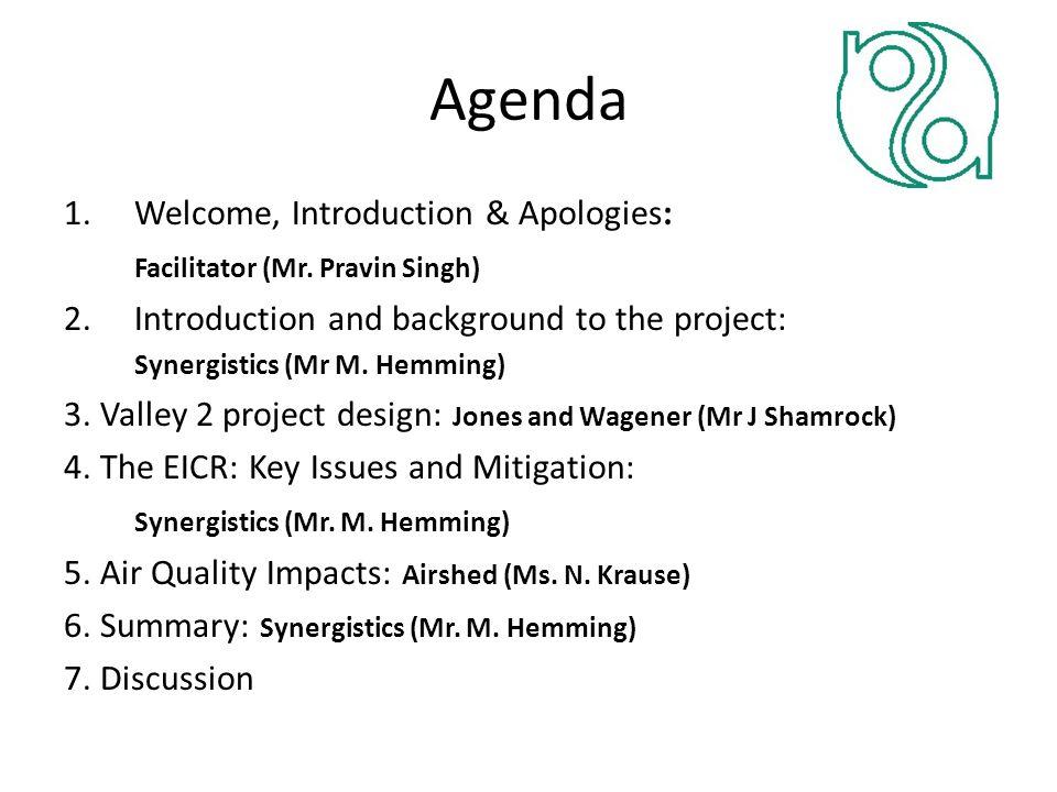 Agenda 1.Welcome, Introduction & Apologies: Facilitator (Mr.