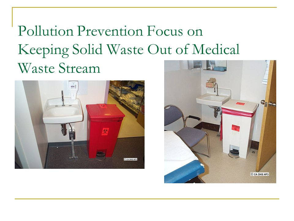 Pollution Prevention Focus on Keeping Solid Waste Out of Medical Waste Stream