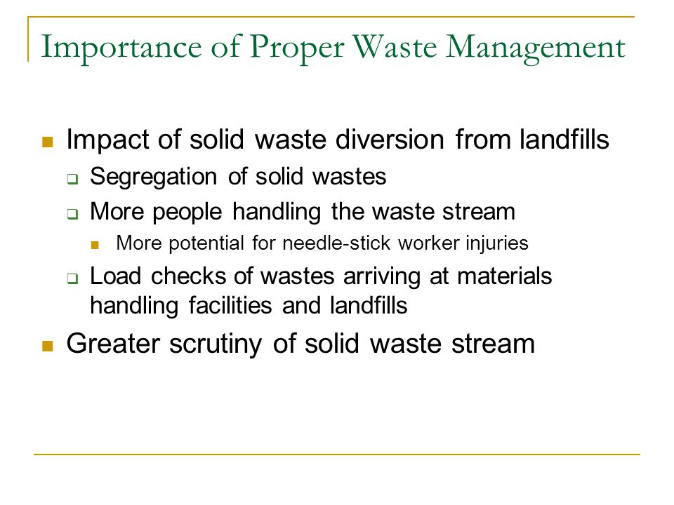 Protecting Down-Stream Waste Workers