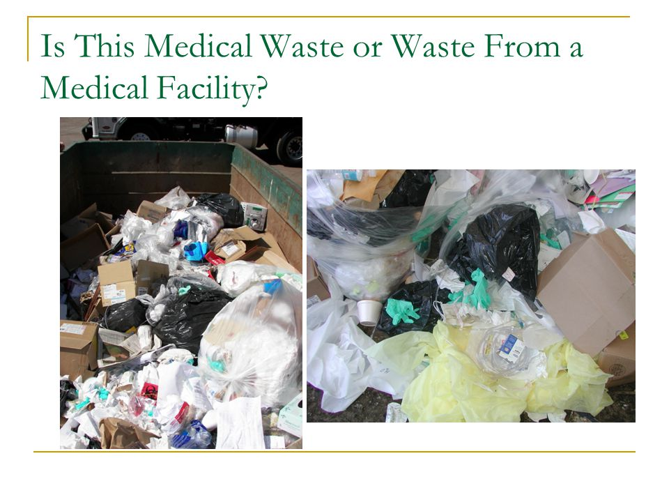 Is This Medical Waste or Waste From a Medical Facility?