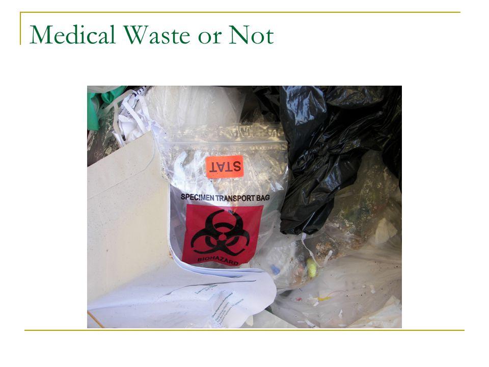 Medical Waste or Not