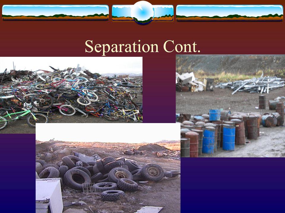 Separation Cont.