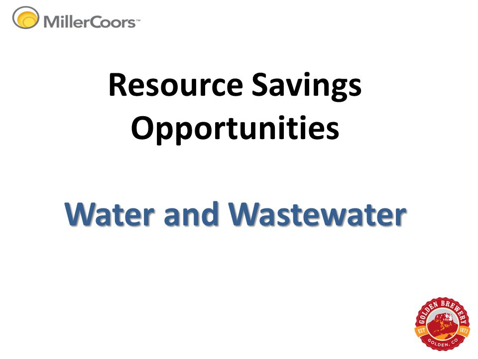 Resource Savings Opportunities Water and Wastewater
