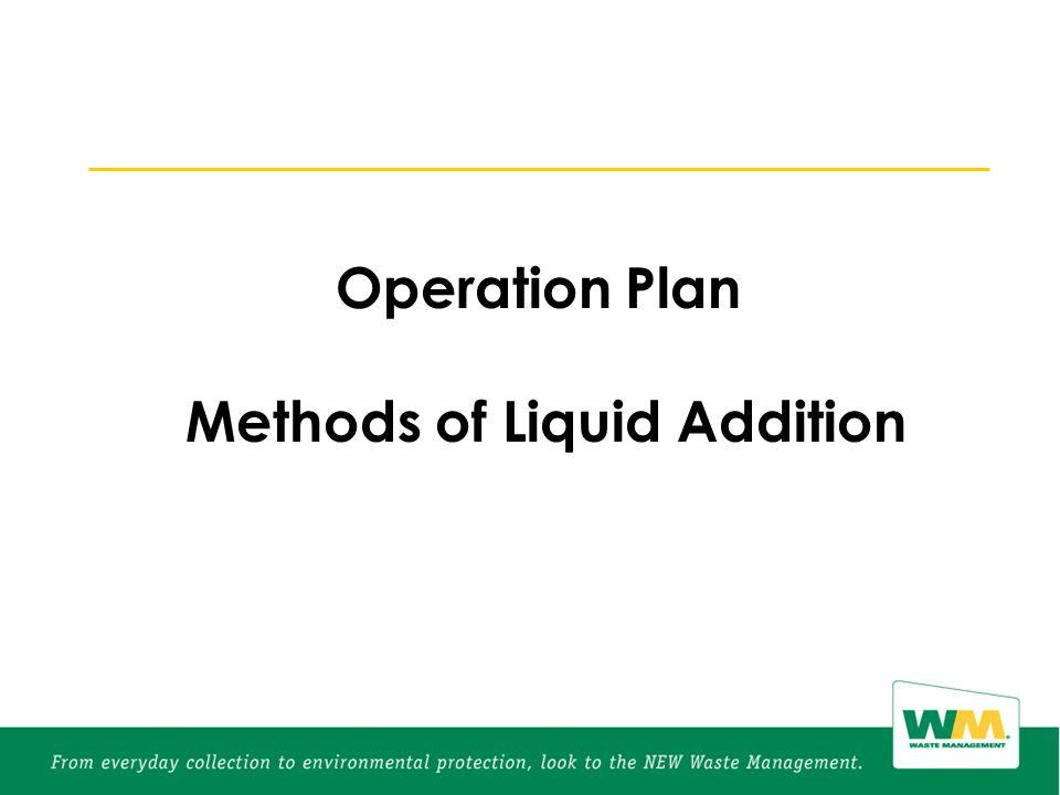 Operation Plan Methods of Liquid Addition
