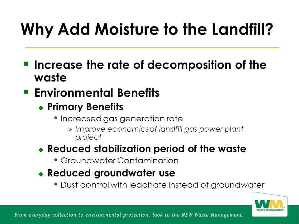 Why Add Moisture to the Landfill.