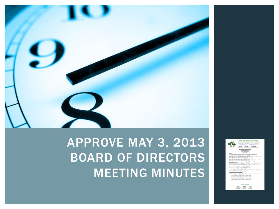 APPROVE MAY 3, 2013 BOARD OF DIRECTORS MEETING MINUTES