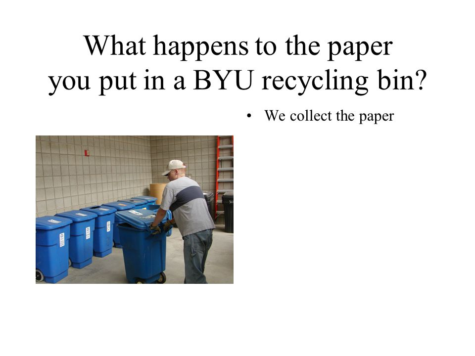 Recycling in Provo Curbside Recycling Blue bins take: Paper Plastic (#1 and #2) Metal But NOT glass As of May 2004 there were 1700 blue bins in Provo.