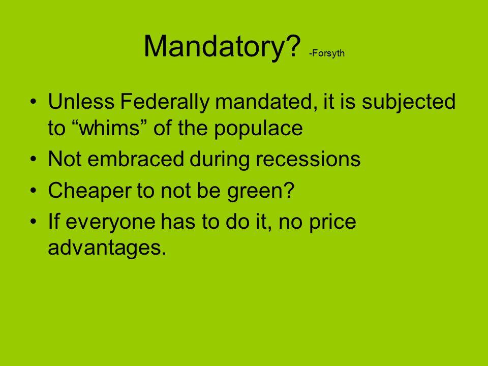 Mandatory.