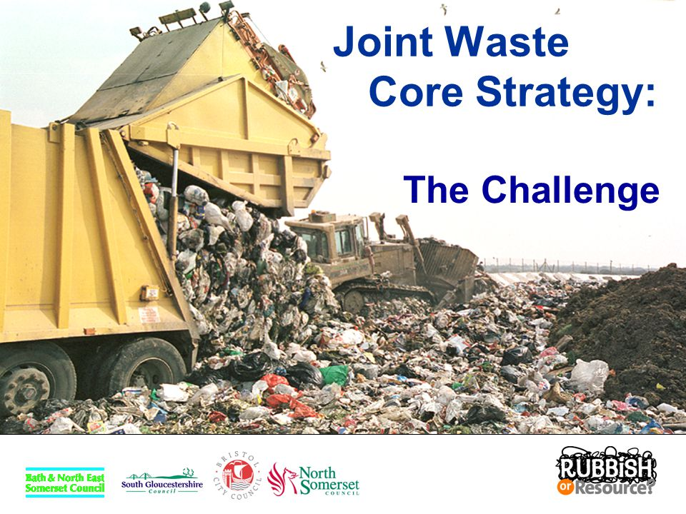 Regional Spatial Strategy Two Challenges: for private industry to develop and install new technology to deal with waste in innovative ways for the waste planning authorities to find sites for new waste treatment facilities away from landfill