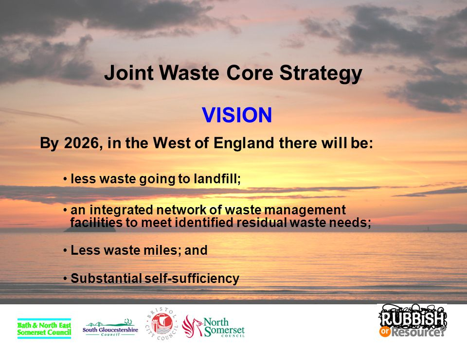 Joint Waste Core Strategy Waste Minimisation Recycling and Composting Recovery Landfill