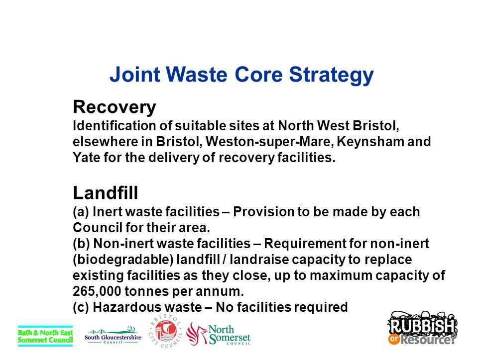Joint Waste Core Strategy Recovery Identification of suitable sites at North West Bristol, elsewhere in Bristol, Weston-super-Mare, Keynsham and Yate