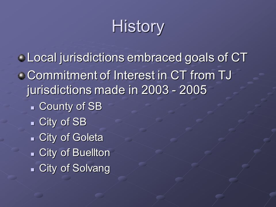History of Committee Subgroup of interested jurisdictions Tajiguas wasteshed jurisdictions only