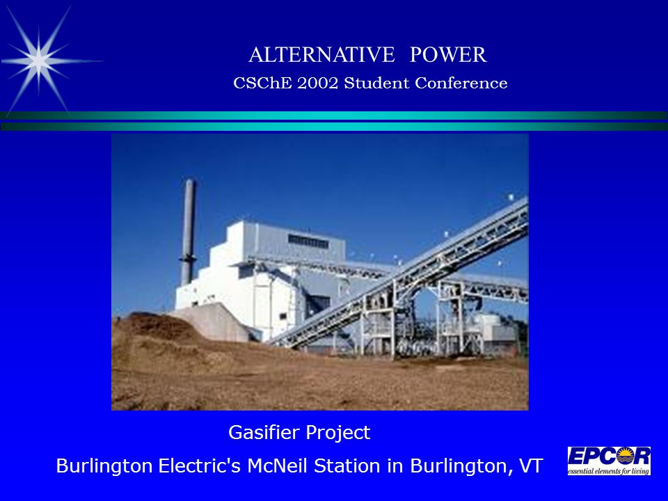 Gasifier Project Burlington Electric s McNeil Station in Burlington, VT