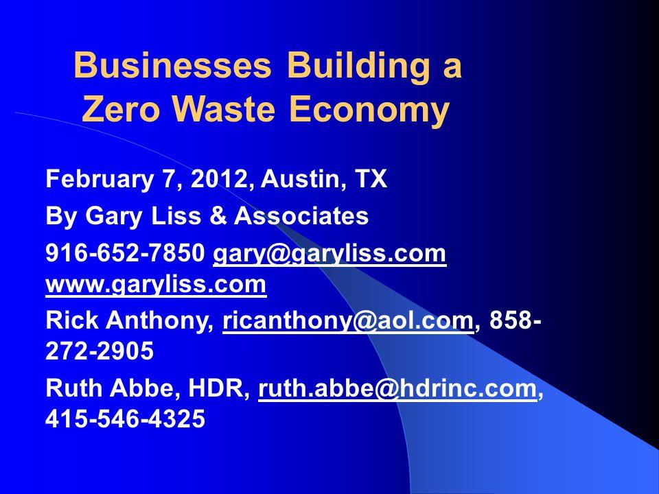 February 7, 2012, Austin, TX By Gary Liss & Associates 916-652-7850 gary@garyliss.com; www.garyliss.comgary@garyliss.com www.garyliss.com Rick Anthony